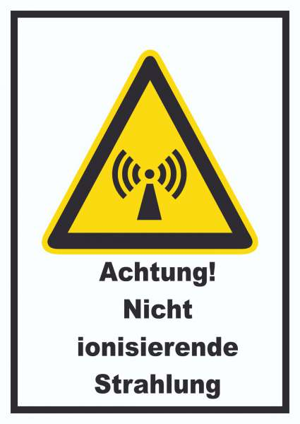 Achtung Nicht ionisierende Strahlung Schild