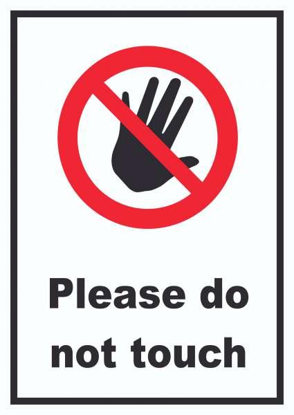 Do not touch Schild