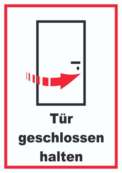 Tür geschlossen halten Schild