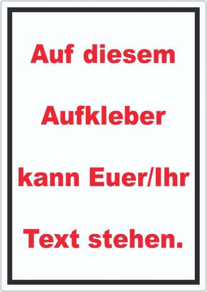 Aufkleber mit Wunschtext hochkant Text rot Hintergrund weiss Rahmen schwarz