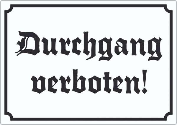 Durchgang verboten Aufkleber in Altdeutscher Schrift