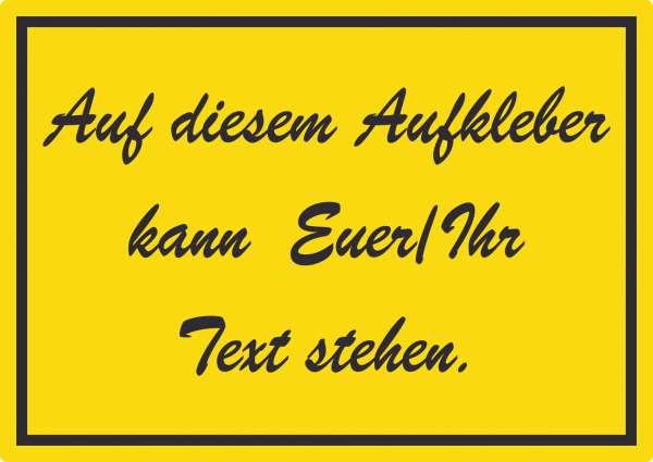 Schreibschrift Aufkleber mit Wunschtext waagerecht Text schwarz gelb
