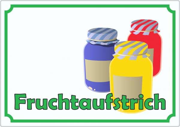 Fruchtaufstrich Marmelade Werbeaufkleber Hofladen Verkaufsförderung