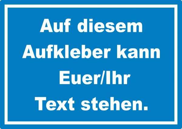 Aufkleber mit Wunschtext waagerecht Text weiss Hintergrund blau