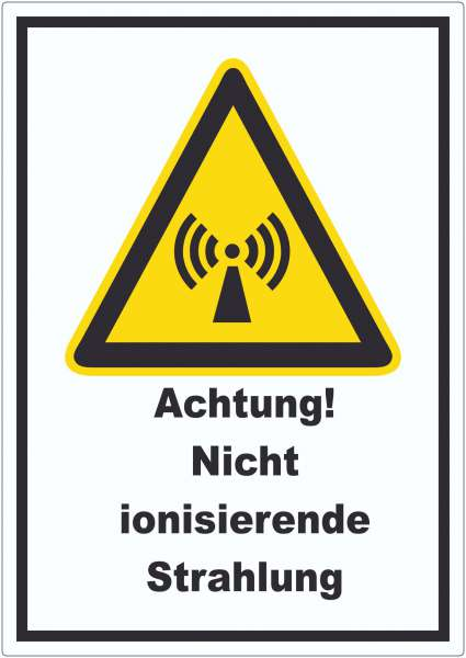 Achtung Nicht ionisierende Strahlung Aufkleber