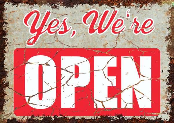 Yes we are open Deko Schild