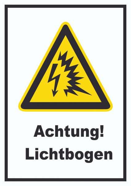 Achtung Lichtbogen Schild