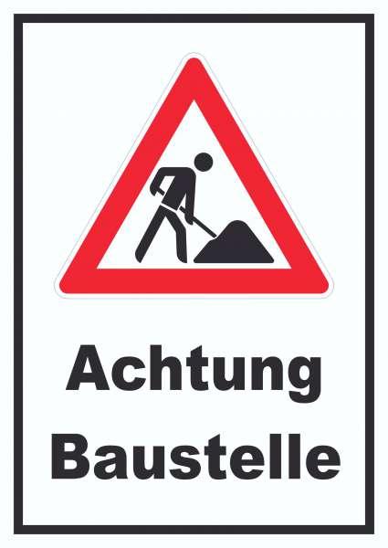 Achtung Baustelle Schild Arbeitsstelle
