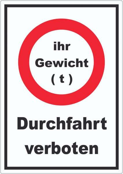 Durchfahrt verboten Wunschgewicht Aufkleber Symbol und Text
