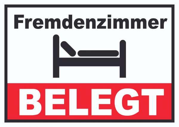 Fremdenzimmer BELEGT Schild Zimmer BELEGT