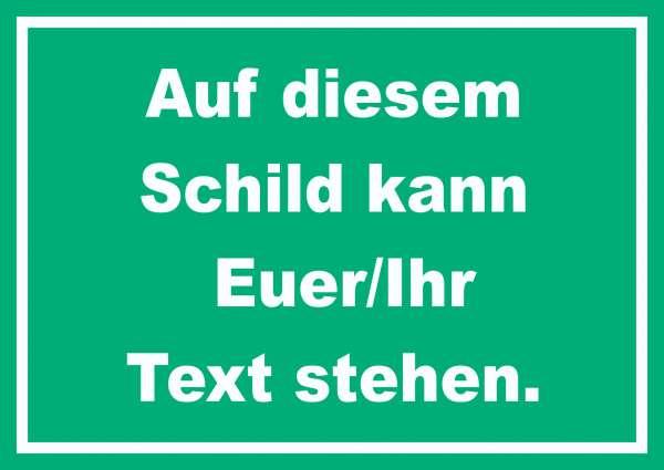 Schild mit Wunschtext waagerecht Text weiss Hintergrund grün