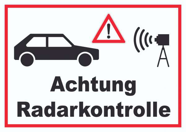 Achtung Radarkontrolle Auto und Kamera Schild