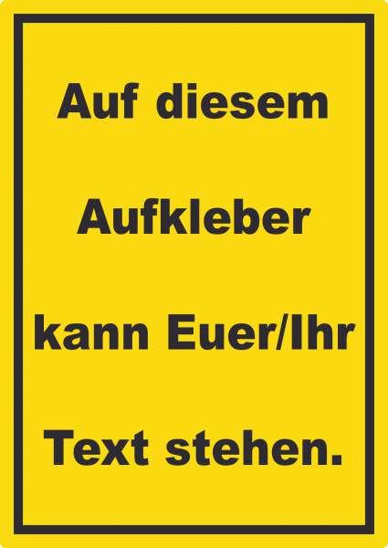 Aufkleber mit Wunschtext hochkant Text schwarz Hintergrund gelb