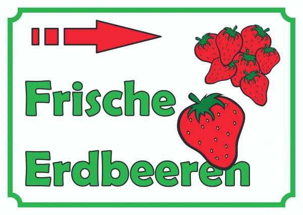 Verkaufsschild Schild Erdbeeren rechts