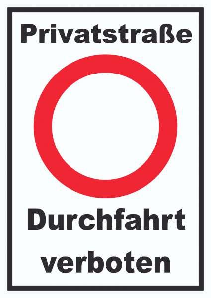 Privatstraße Durchfahrt verboten Schild