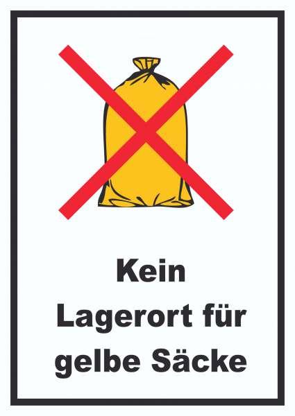 Kein Lagerort für Gelbe Säcke Schild