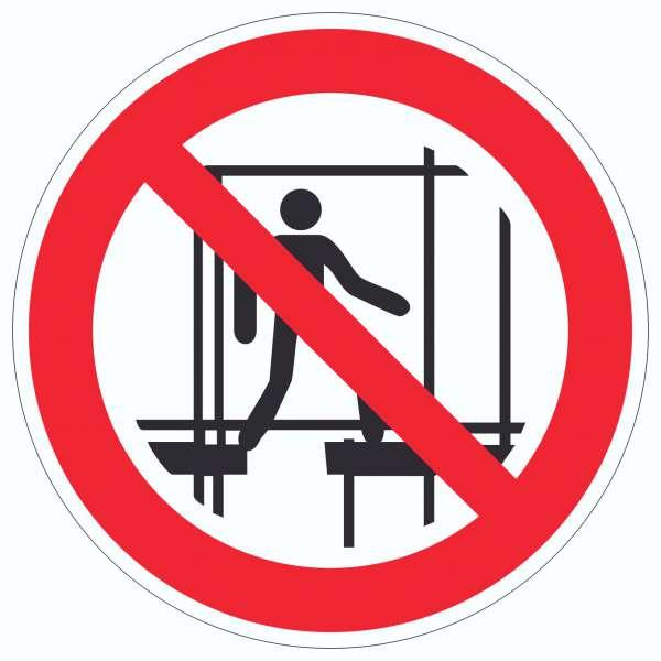 Benutzen des unvollständigen Gerüstes verboten Symbol Aufkleber Kreis