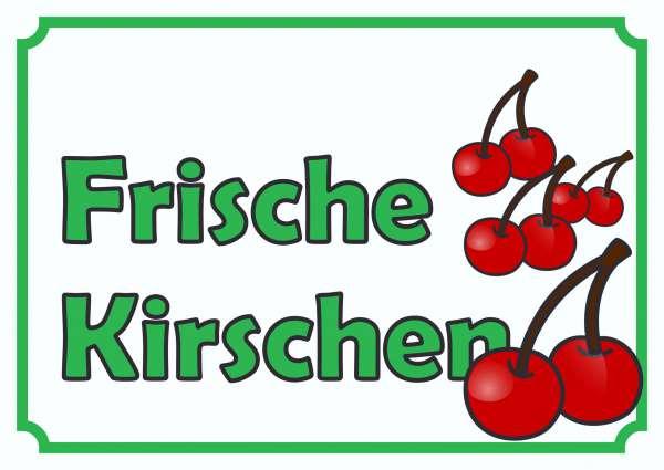 Verkaufsschild Schild Frische Kirschen zu verkaufen