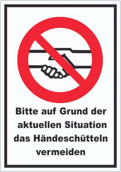 Bitte auf Grund der aktuellen Situation das Hände schütteln vermeiden Aufkleber