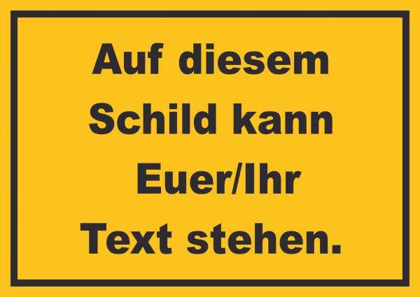 Schild mit Wunschtext waagerecht Text schwarz Hintergrund gelb