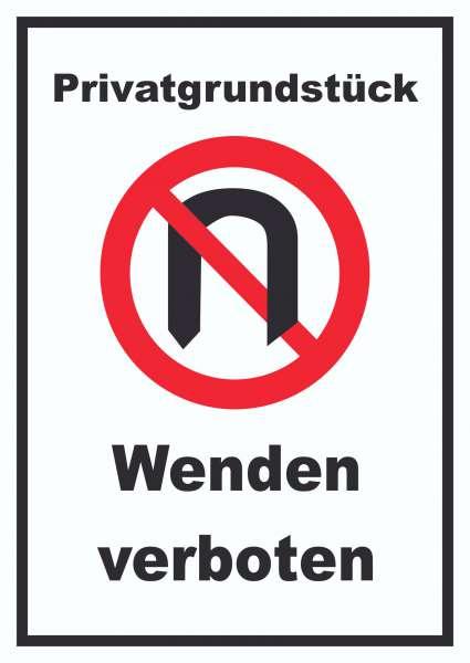Privatgrundstück Wenden verboten Schild
