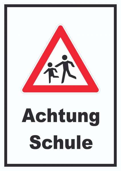 Achtung Schule Schild