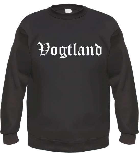 Vogtland Sweatshirt - Altdeutsch - bedruckt - Pullover