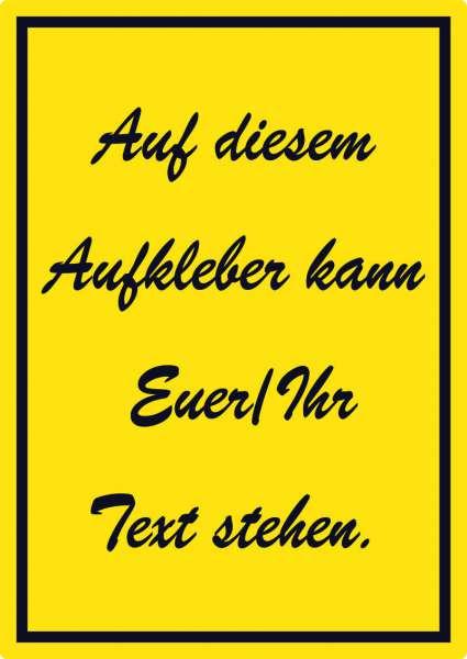 Schreibschrift Aufkleber mit Wunschtext hochkant Text schwarz gelb