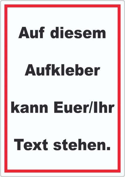 Aufkleber mit Wunschtext hochkant Text schwarz Hintergrund weiss Rahmen rot