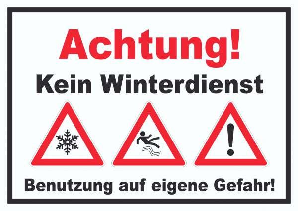 Achtung Kein Winterdienst Schild