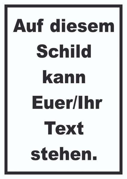 Schild mit Wunschtext hochkant Text schwarz Hintergrund weiss