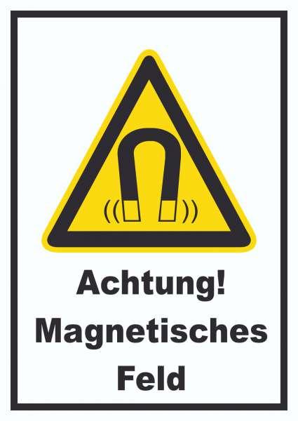 Achtung Magnetisches Feld Schild