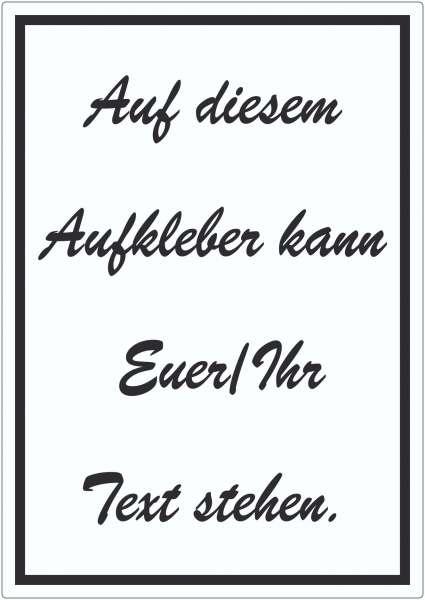 Schreibschrift Aufkleber mit Wunschtext hochkant Text schwarz weiss