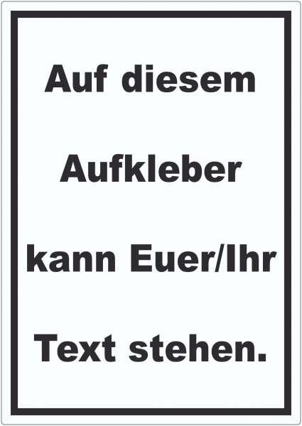 Aufkleber mit Wunschtext hochkant Text schwarz Hintergrund weiss