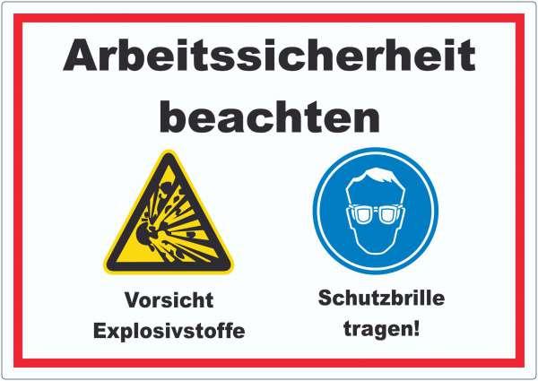 Arbeitssicherheit Explosionsstoffe Schutzbrille Aufkleber