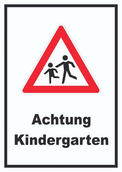 Achtung Kindergarten Schild