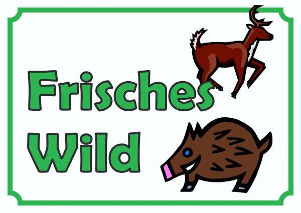 Verkaufsschild Schild Frisches Wild