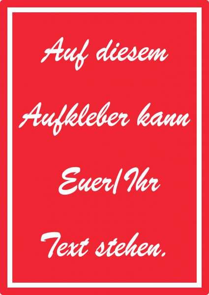 Schreibschrift Aufkleber mit Wunschtext hochkant Text weiss rot