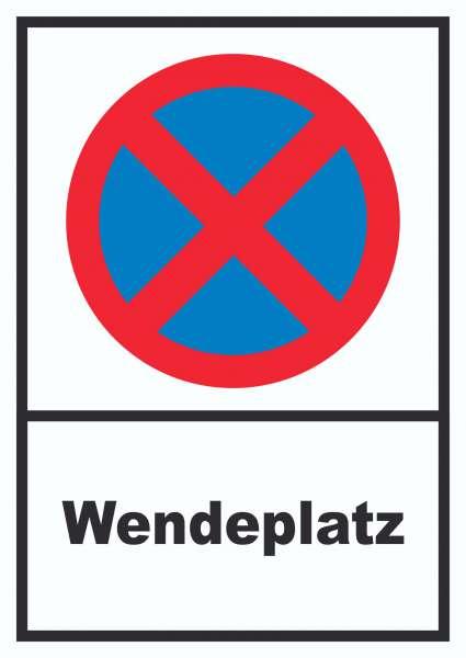 Parken verboten Wendeplatz Schild