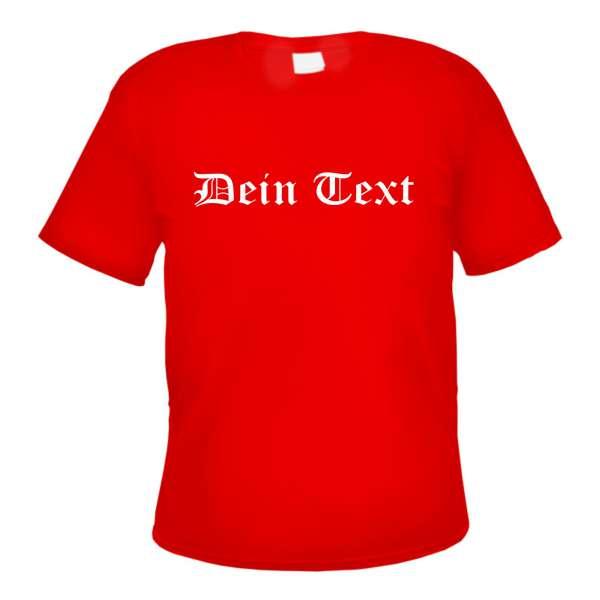 Individuelles T-Shirt rot - altdeutsch gerade - mit Wunschtext
