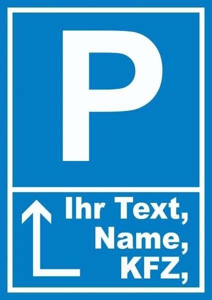 Parkplatz Schild mit Wunschtext Pfeil links um die Ecke