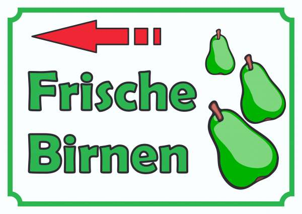Verkaufsschild Schild Frische Birnen zu verkaufen mit Pfeil nach links