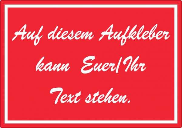 Schreibschrift Aufkleber mit Wunschtext waagerecht Text weiss rot