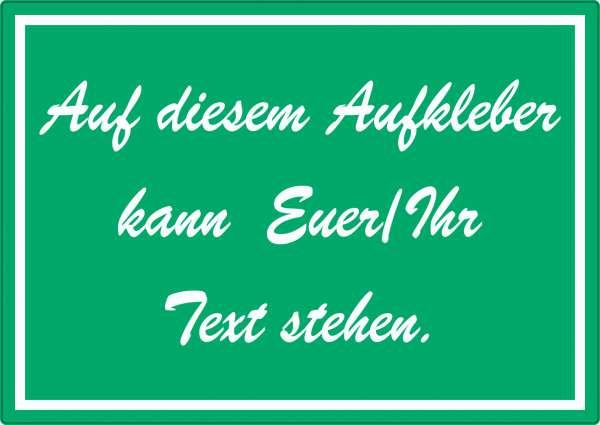 Schreibschrift Aufkleber mit Wunschtext waagerecht Text weiss grün