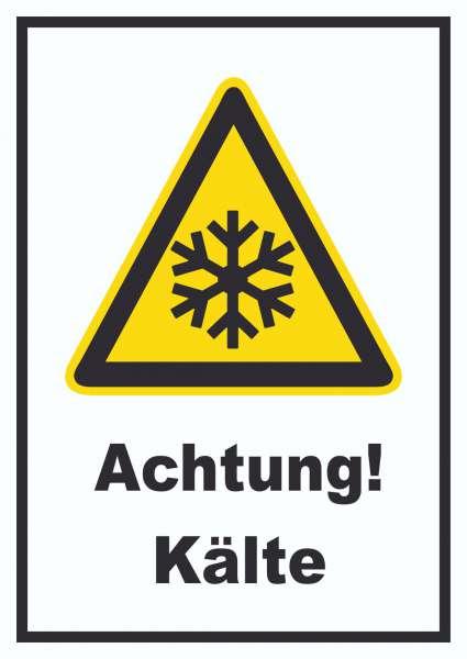 Achtung Kälte Schild