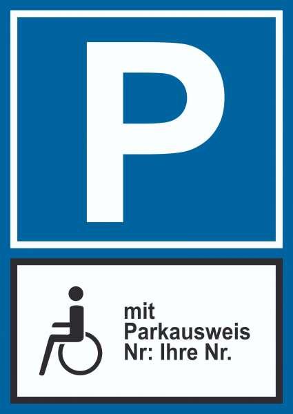 Behinderten Parkplatz mit Parkausweis Schild, mit Wunschtext, eigener Text