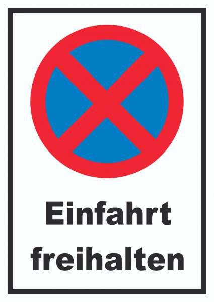 Parken verboten Einfahrt freihalten Schild