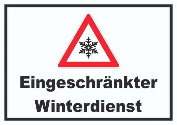 Eingeschränkter Winterdienst Schild