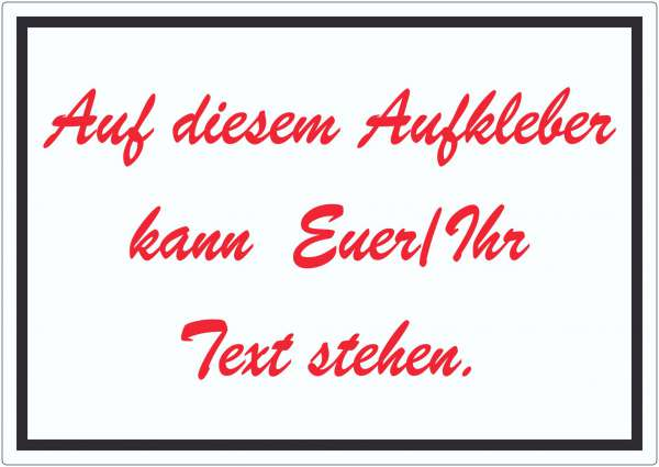Schreibschrift Aufkleber mit Wunschtext waagerecht Text rot weiss schwarz