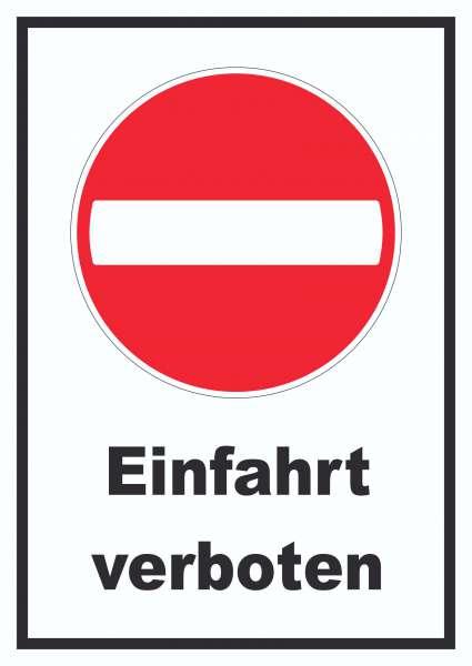 Einfahrt verboten Schild Einbahnstrasse